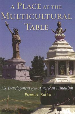 A Place at the Multicultural Table By Kurien, Prema A.