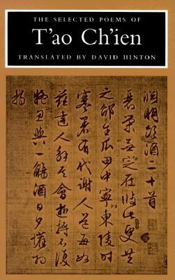 The Selected Poems of T'Ao Ch'Ien By Ch'Ien, T'Ao/ Hinton, David (TRN)